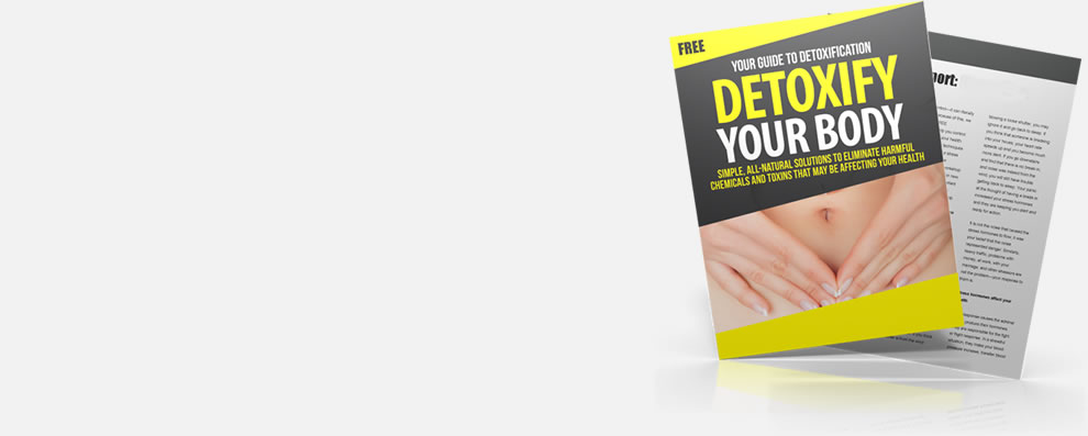 Rid Your Body Of Harmful Chemicals & Toxins
